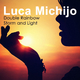 Luca Michijo Double Rainbow