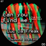 Can You Find Me  by Luc da Freak mp3 download