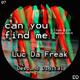 Luc da Freak Can You Find Me