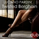 Luciano Pardini Twisted Berghain