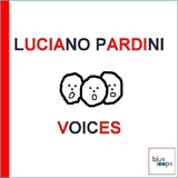 Voices by Luciano Pardini mp3 download