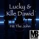 Lucky & Klle Dawid Hit the John