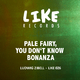Ludwig Zibell Pale Fairy, You Don't Know Bonanza