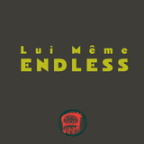 Endless by Lui Même mp3 downloads