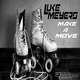 Luke Meyers Make a Move