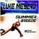 Luke Meyers Summer Breeze