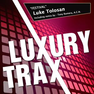 Luke Tolosan - Festival (Luxury Trax)