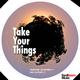 Lupreme Seader & Kaglo Take Your Things
