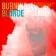 Lupreme Seader Burning Blonde - Single