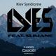 Lyes feat. Slimane Kiev Syndrome