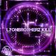 Lyonbrotherz - Kill