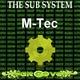 M-Tec The Sub System