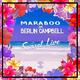 MARABOO & Berlin Campbell Sunset Live