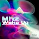 MHZ - Wake Up