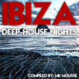Ibiza Deep House Nights by MK Mousse mp3 download