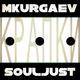 MKurgaev & SoulJust ??????...