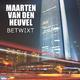 Maarten Van Den Heuvel Betwixt