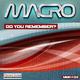 Macro Do You Remember?