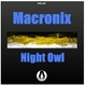 Macronix - Night Owl