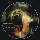 Stay Away from Me by Mad Elephant mp3 download