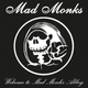 Mad Monks Welcome to Mad Monk Abbey