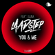 Madstep feat. Elura You & Me
