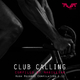 Magillian - Club Calling