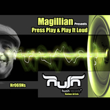 Magillian Presents: Press Play & Play It Loud  by Magillian mp3 download