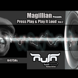 Magillian Presents Press Play & Play It Loud, Vol. 2 by Magillian mp3 download