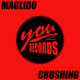 Maglido Crushing