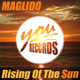 Maglido Rising of the Sun