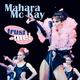Mahara Mc Kay Trust Me!