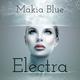 Makia Blue - Electra