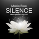Makia Blue - Silence(Deep Ambient Chillout)