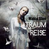 Traumreise by Makia Blue mp3 download