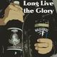 Malasaners Long Live the Glory