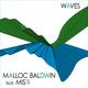 Malloc Baldwin Feat. Misti Waves