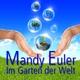 Mandy Euler Im Garten der Welt