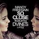Mandy Freemain So Close feat. Dvines