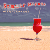 Summer Nights by Manolo Fernandez mp3 download