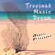 Manolo Fernandez - Tropical Music Dream