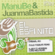 Manu Be & Juanma Bastida El Espinito