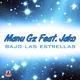 Manu Gz feat Jako Bajo Las Estrellas