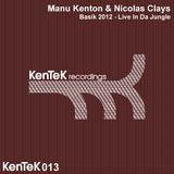 Basik 2012 Live in Da Jungle by Manu Kenton & Nicolas Clays mp3 download
