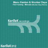 Mercato Fist Fucking by Manu Kenton & Nicolas Clays mp3 download