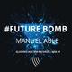 Manuel Able Future Bomb