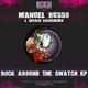 Manuel Russo & Gerald Grafeneder Rock Around the Swatch