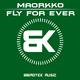 Maorkko - Fly for Ever