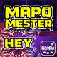 Mapo Mester Hey