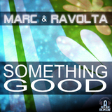 Something Good by Marc & Ravolta mp3 download